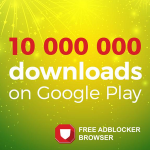 10 million downloads from Google Play of Free Adblocker Browser